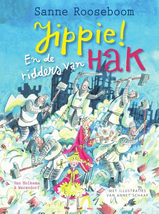 Boek cover Prinses Super 2 - Jippie! En de ridders van Hak van Sanne Rooseboom (Onbekend)