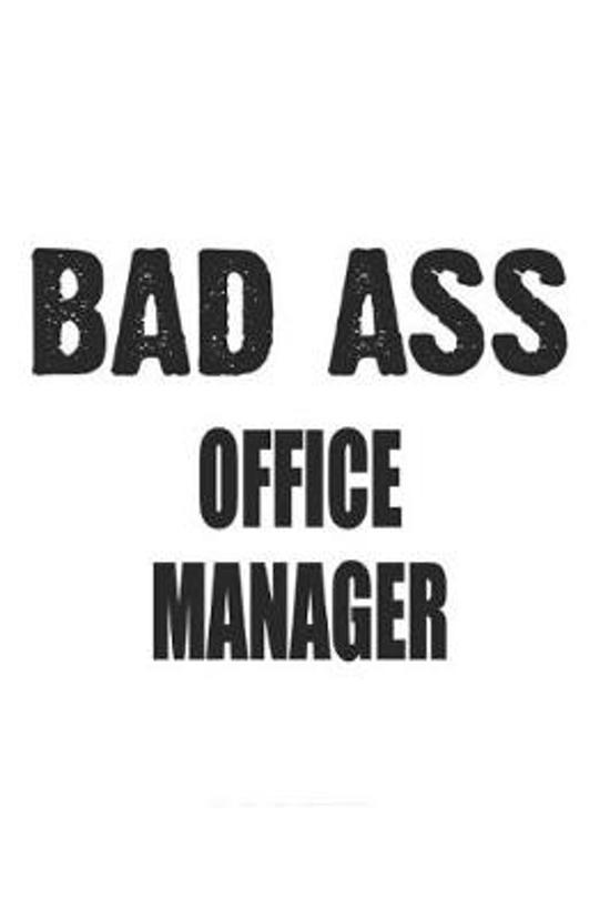 Bad Ass Office Manager
