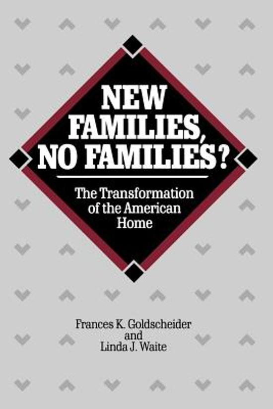 an argument in favor of the new family system from frances k goldschneider and linda j waites altern Book reviews book title / author linda j the three trillion dollar war : tabulating the price of war by christopher willcox: apr 15, 2008 : biro, adam one must.