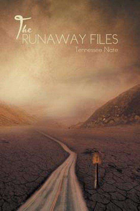 The Runaway Files