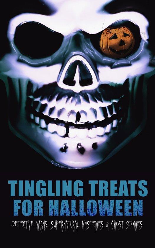 Boek cover Tingling Treats for Halloween: Detective Yarns, Supernatural Mysteries & Ghost Stories van Edgar Allan Poe (Onbekend)