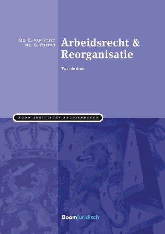 Boom Juridische studieboeken Arbeidsrecht reorganisatie