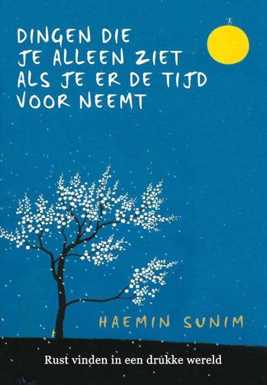Boek cover Dingen die je alleen ziet als je er de tijd voor neemt van Haemin Sunim (Hardcover)
