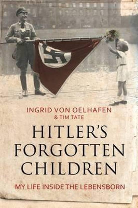 Boek cover Hitlers Forgotten Children van Ingrid Von Oelhafen (Hardcover)