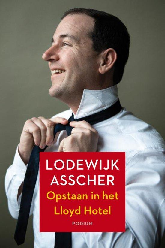 Boek cover Opstaan in het Lloyd Hotel van Lodewijk Asscher (Paperback)