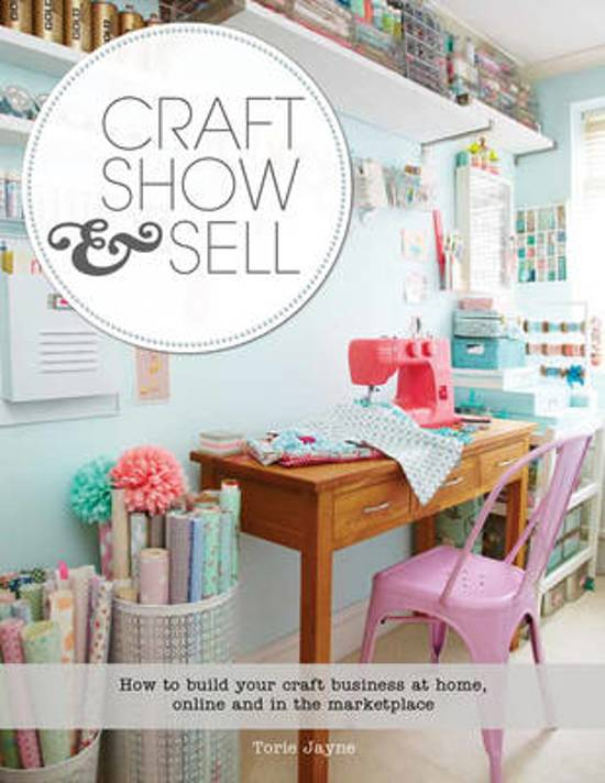Bol Com Craft Show Sell Torie Jayne 9781782210429 Boeken