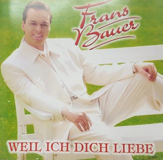 Frans Bauer - Weil Ich Dich Liebe