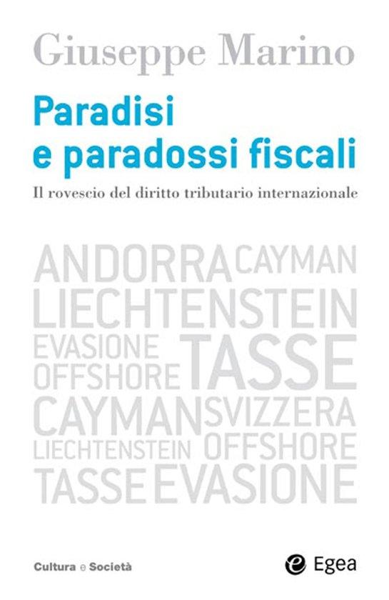 Paradisi e paradossi fiscali