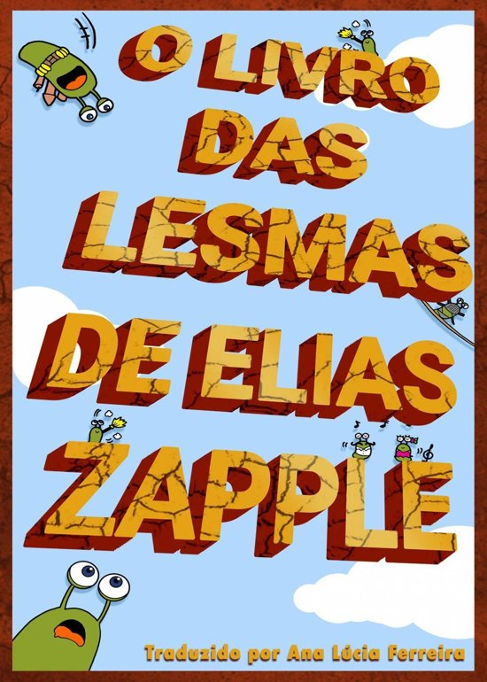 O Livro das Lesmas de Elias Zapple