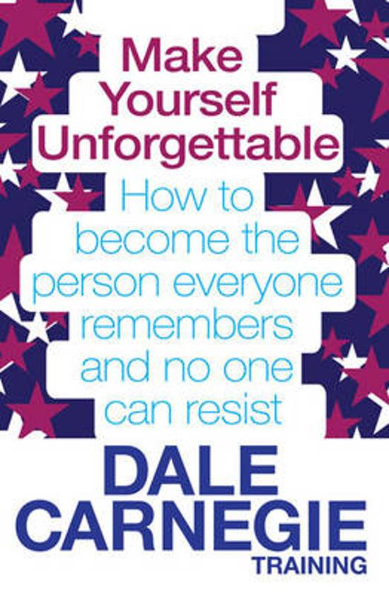 Boek cover Make Yourself Unforgettable van Dale Carnegie