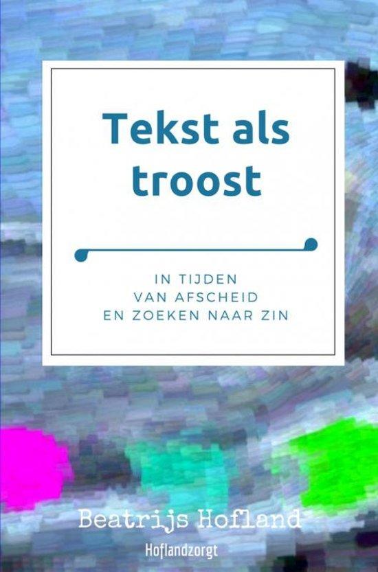 Populair bol.com | Tekst als troost (ebook), Beatrijs Hofland @FF19