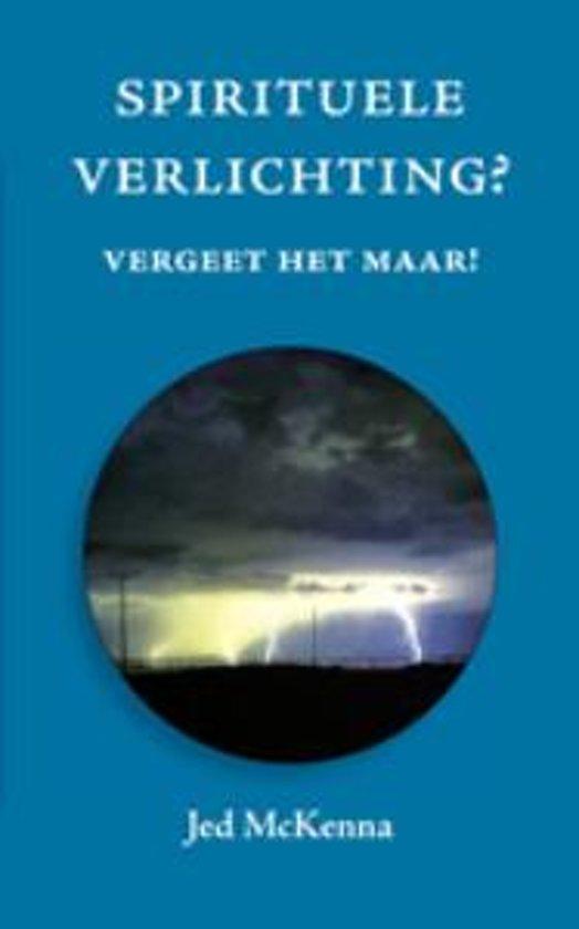bol.com | Spirituele Verlichting?, Jed McKenna | 9789077228296 | Boeken