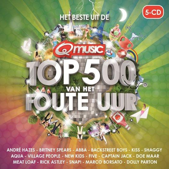 Qmusic: Het Beste Uit De Top 500 Van Het Foute Uur - 2014