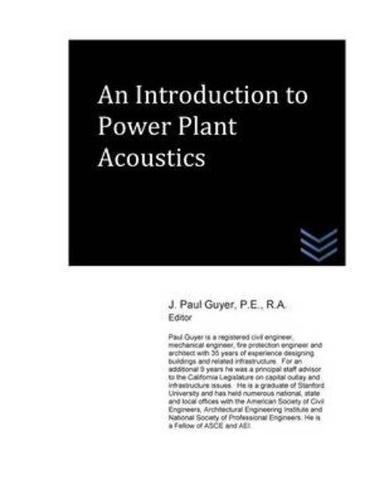 An Introduction to Power Plant Acoustics