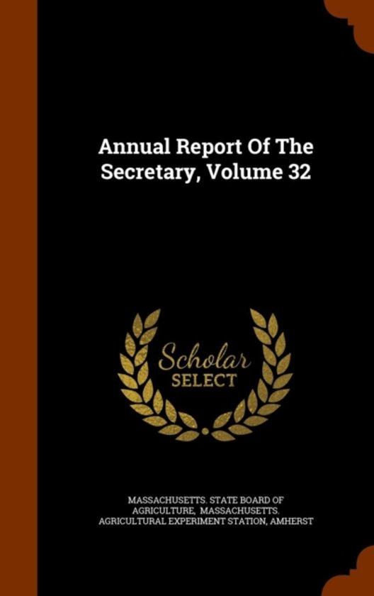 Annual Report of the Secretary, Volume 32