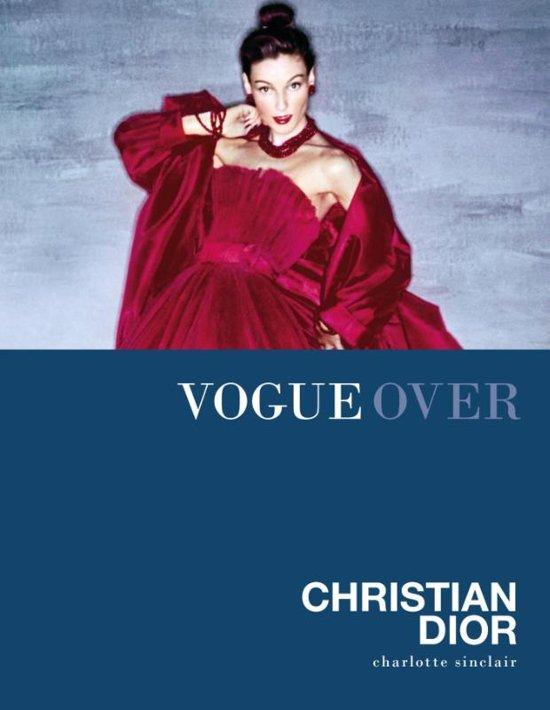 Boek cover Vogue over - Vogue over Christian Dior van Charlotte Sinclair (Hardcover)