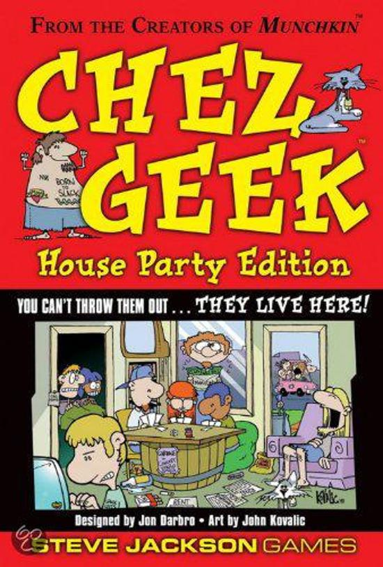 Chez Geek House Party Edition