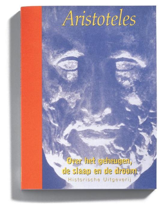 Aristoteles in Nederlandse vertaling Over het geheugen de slaap en de droom