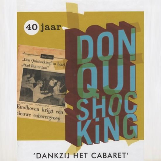 40 jaar don quishocking bol.| 40 jaar Don Quishocking (mp3 download luisterboek, dus  40 jaar don quishocking