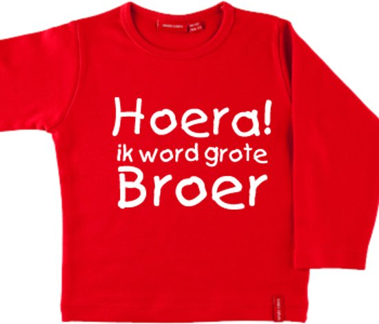 T-shirt lange mouw    Hoera! ik word grote broer  rood   maat 98/104