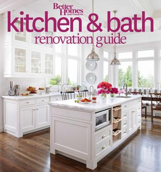 Bolcom Kitchen And Bath Renovation Guide Better Homes And