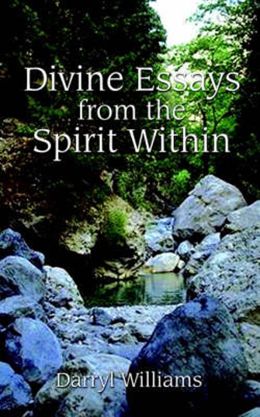 Divine Essays from the Spirit within