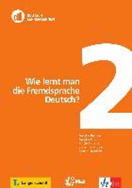 Deutsch Lehren Lernen 2: Wie lernt man die Fremdsprache Deutsch? Buch + DVD