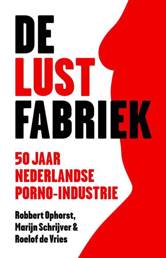 Boek cover De lustfabriek van Robbert Ophorst (Paperback)