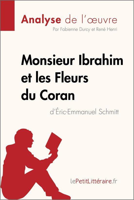 Afbeelding van Monsieur Ibrahim et les Fleurs du Coran dÉric-Emmanuel Schmitt (Analyse de loeuvre)
