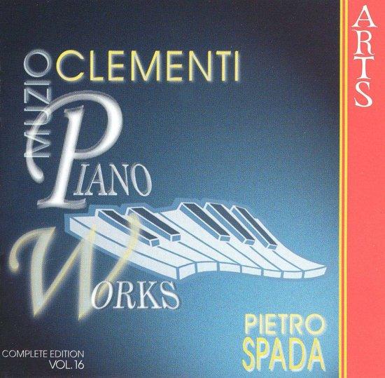 Clementi: Piano Works Vol 16 / Pietro Spada