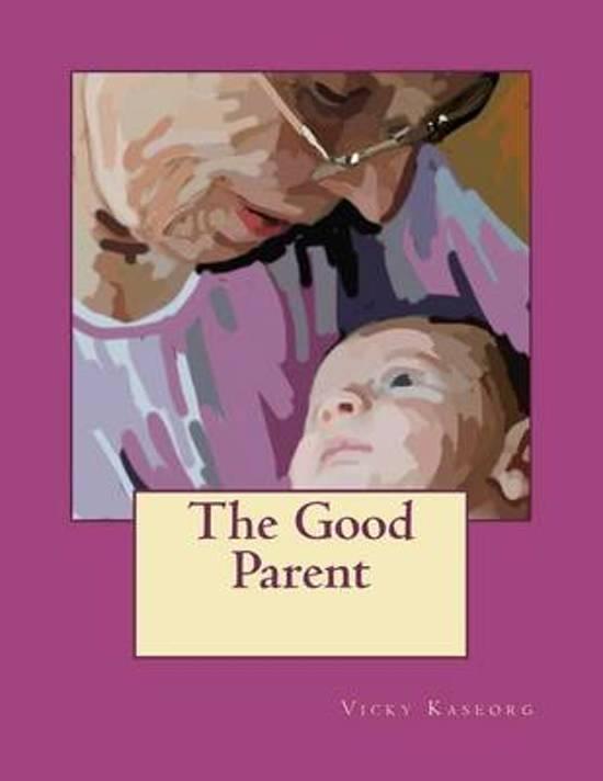 The Good Parent