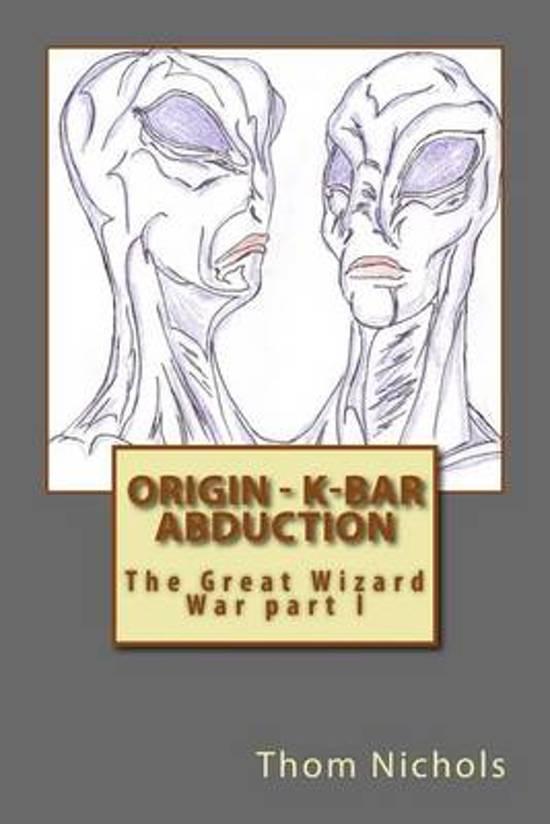 Origin - K-bar - Abduction