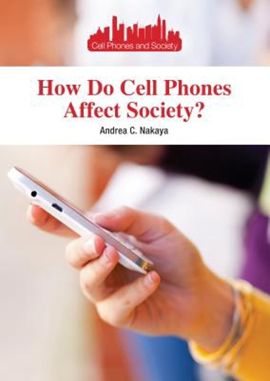 cell phones effect on society With cell phone towers sprouting up like mushrooms all over the world and satellite phones available for areas without coverage, cell phones have brought the world together by allowing people to communicate with each other no matter where they are.
