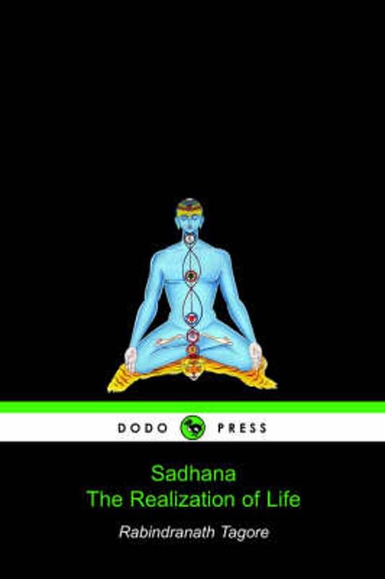 Sadhana, the Realization of Life (Dodo Press)