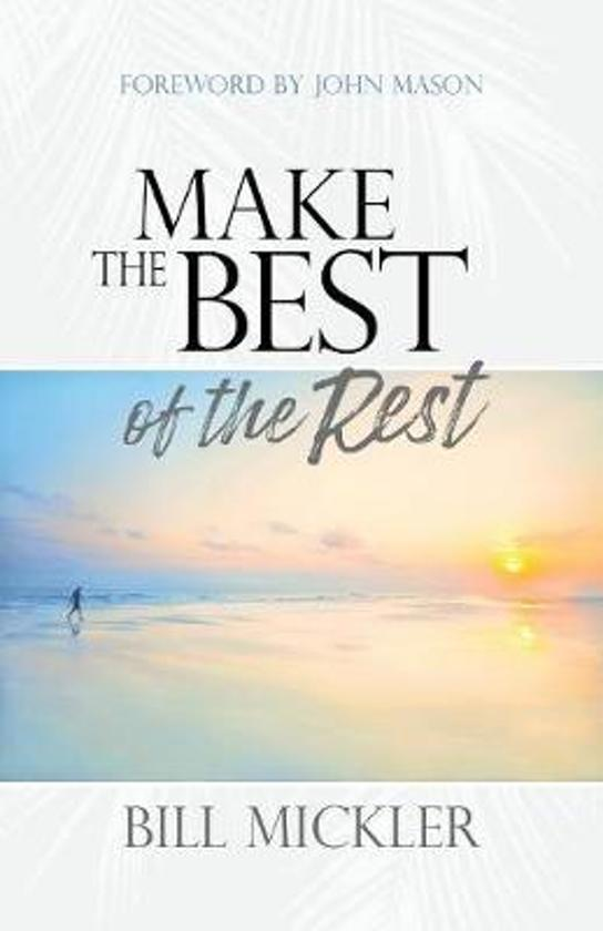 Make the Best of the Rest