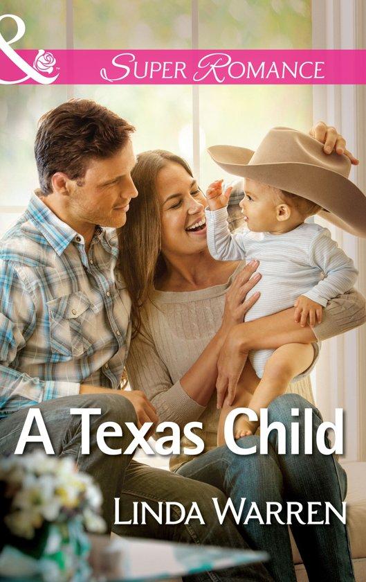 A Texas Child (Mills & Boon Superromance) (Willow Creek, Texas - Book 3)
