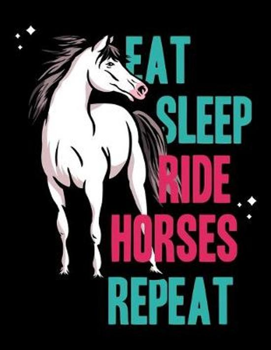 Eat Sleep Ride Horses Repeat: Diary For Dreamers, Notebook To Record Dreams, Guided Dream Journal Log Book For Horse Lovers, A Horse Whisperer, Hors