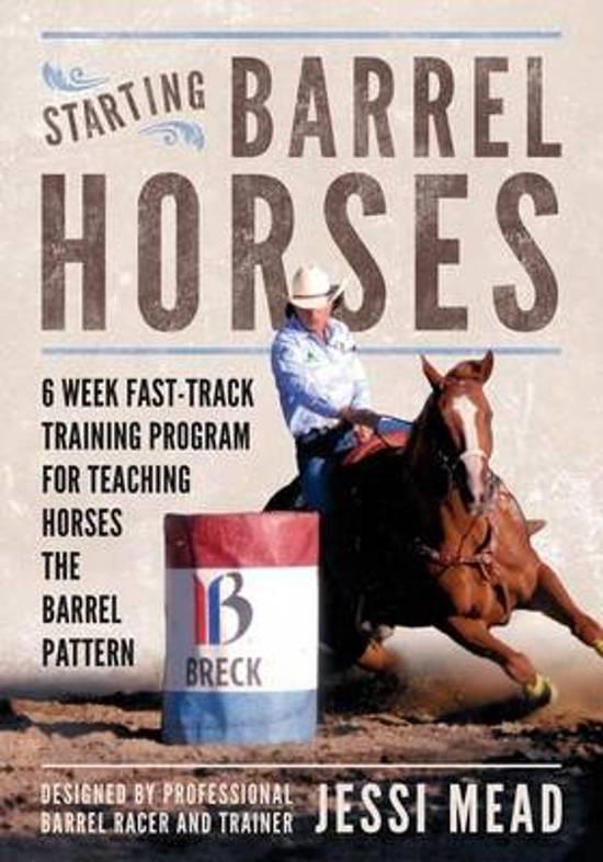 Starting Barrel Horses