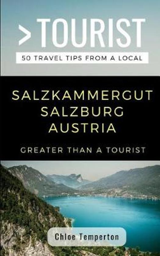 Greater Than a Tourist- Salzkammergut Salzburg Austria