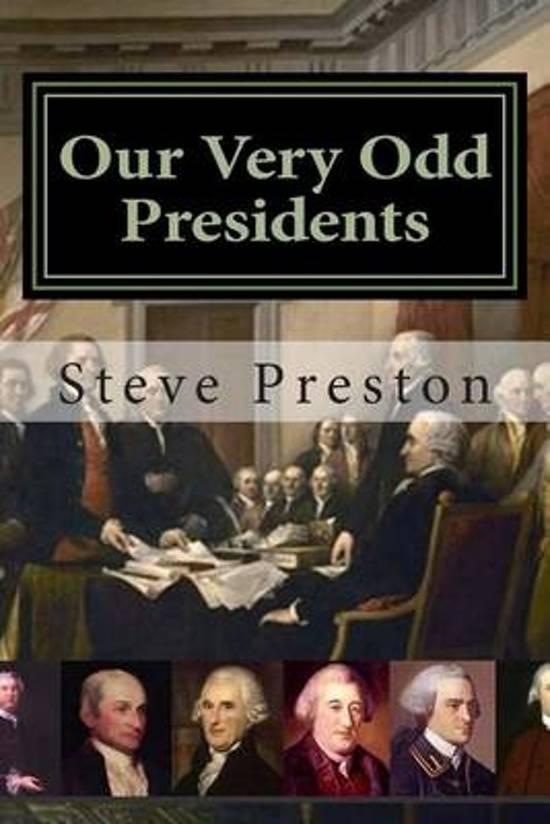 Our Very Odd Presidents