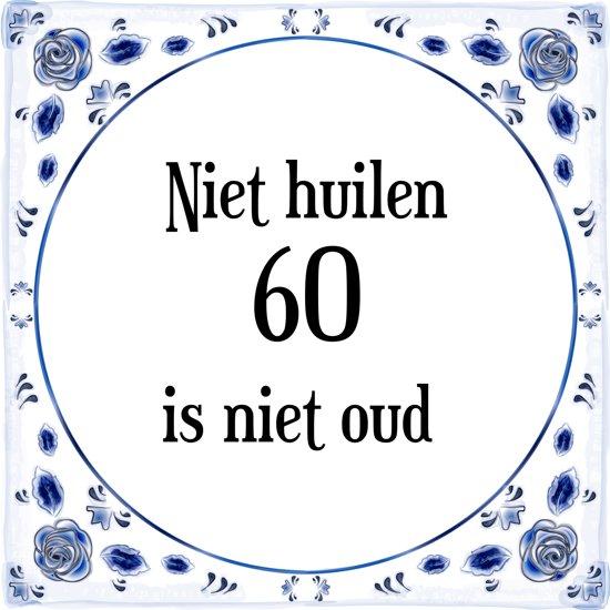 Geliefde bol.com | Verjaardag Tegeltje met Spreuk (60 jaar: Niet huilen 60 #MX26