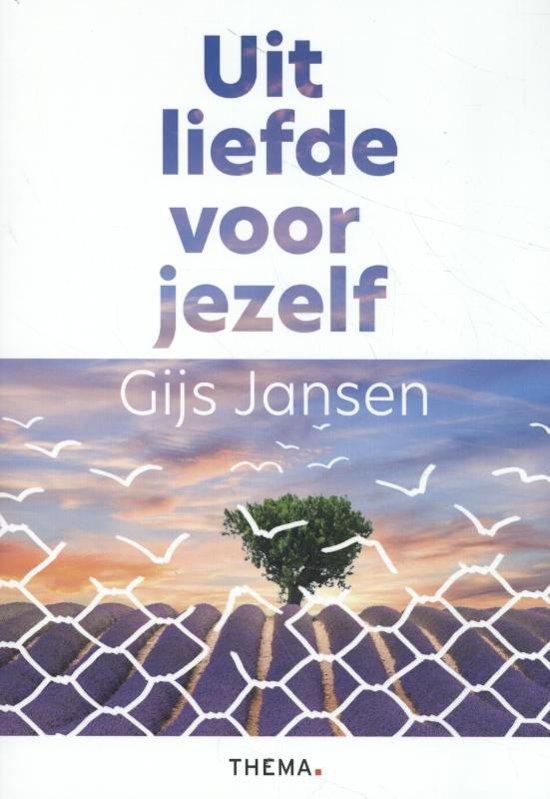 Boek cover Uit liefde voor jezelf van Gijs Jansen (Paperback)