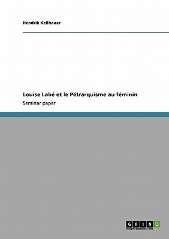 Louise Lab Et Le P trarquisme Au F minin