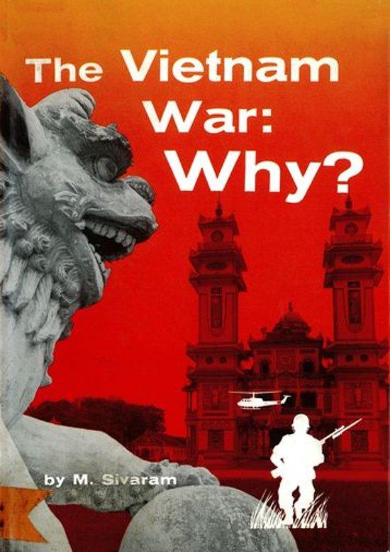 The Vietnam War: Why?