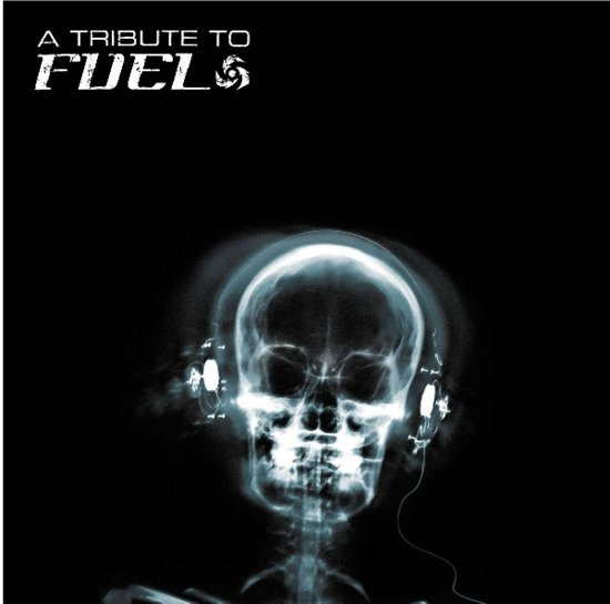 Tribute To Fuel