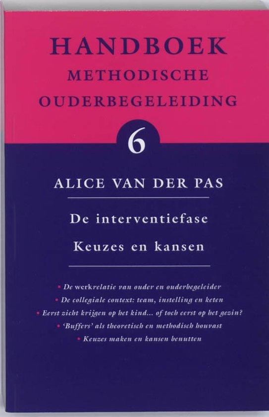 Handboek methodische ouderbegeleiding 6 - De interventiefase Keuzes en kansen