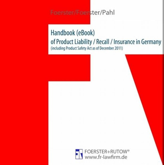 Handbook of Product Liability / Recall / Insurance in Germany
