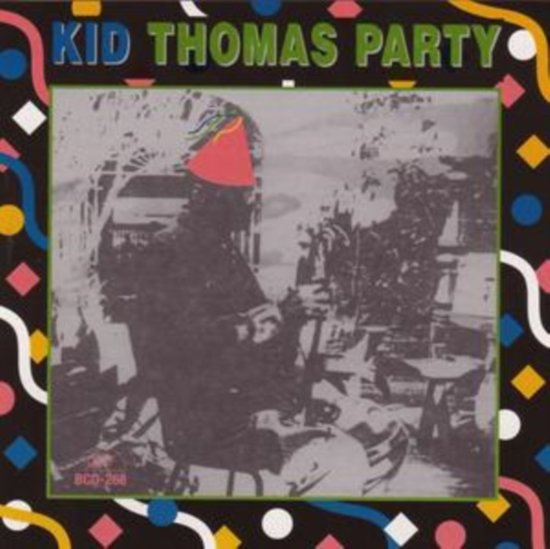 Kid Thomas Party