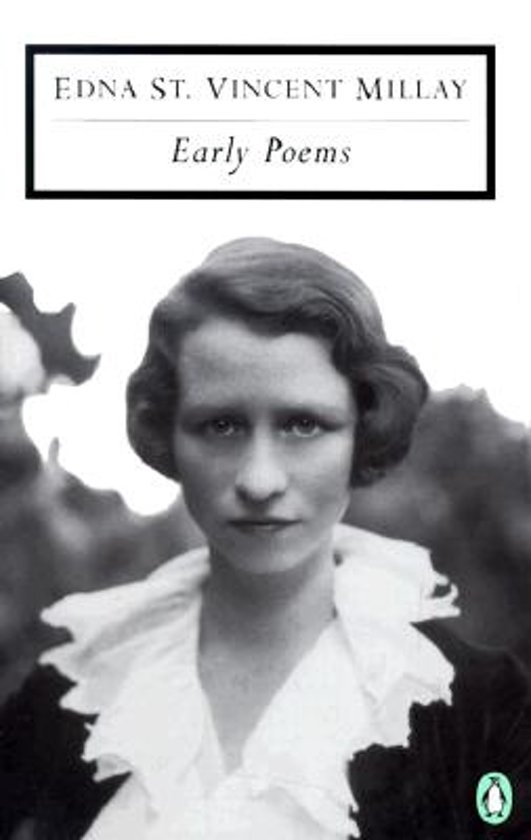 the early life of edna st vincent millay and her literary work Broadcasting modernism change, originality, even revolution edna st vincent millay, however millay became one of the first poets to read her own work over.