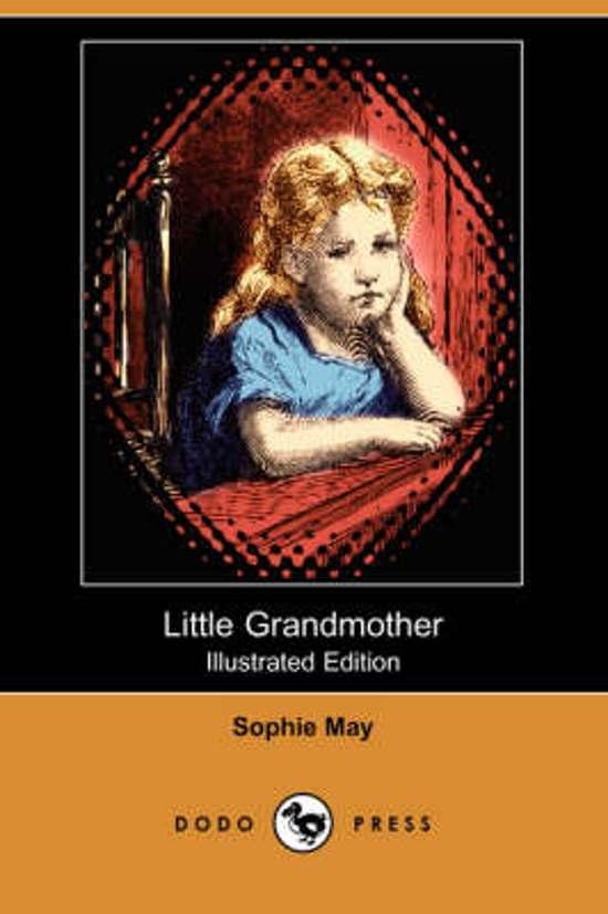 Little Grandmother (Illustrated Edition) (Dodo Press)